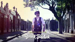 Sami Yaffa - Sound Tracker