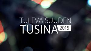Tulevaisuuden Tusina 2015