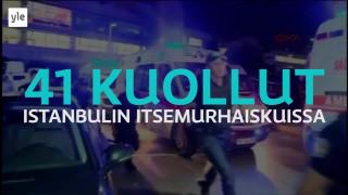 Video: Uutisvideot: Istanbulin terrori-isku