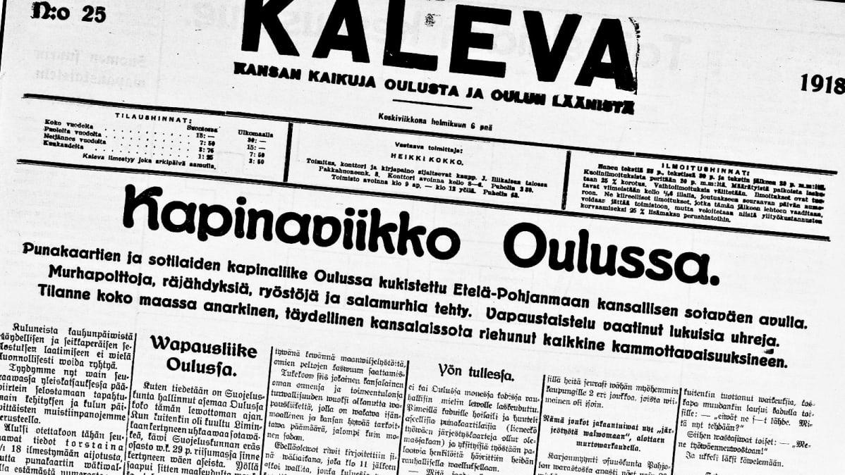 Ensimmäisen Oulun valtauksen jälkeen ilmestyneen Kalevan etusivu 6. helmikuuta 1918.