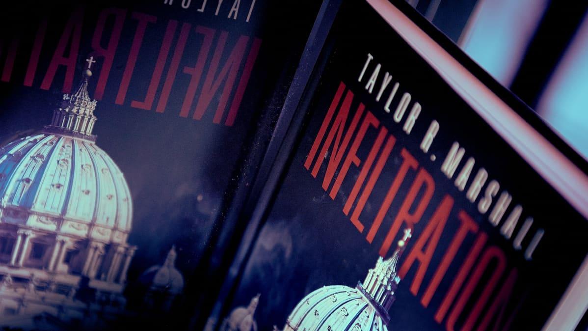 Taylor R. Marshallin kirjan Infiltration-kirjan kansi.