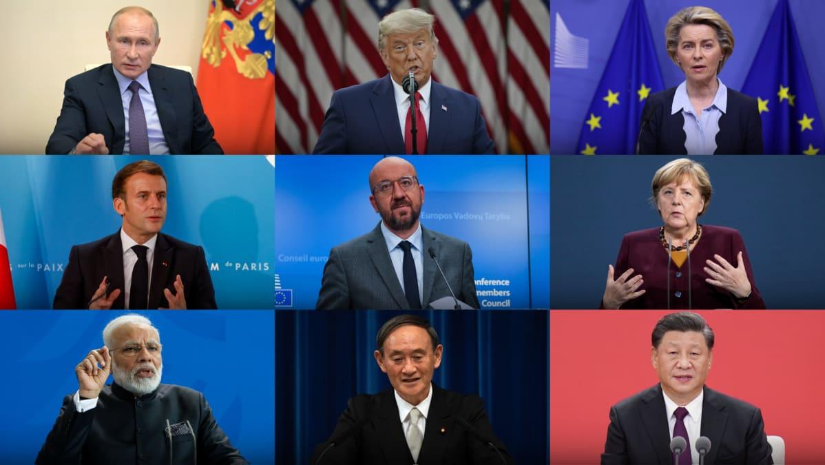 Venäjän presidentti Vladimir Putin, Yhdysvaltain presidentti Donald Trump, EU-komission puheenjohtaja Ursula von der Leyen, Ranskan presidentti Emmanuel Macron, Eurooppa-neuvoston puheenjohtaja Charles Michel, Saksan liittokansleri Angela Merkel, Intian pääministeri Narendra Modi, Japanin pääministeri Yoshihide Suga ja Kiinan presidentti Xi Jinping.