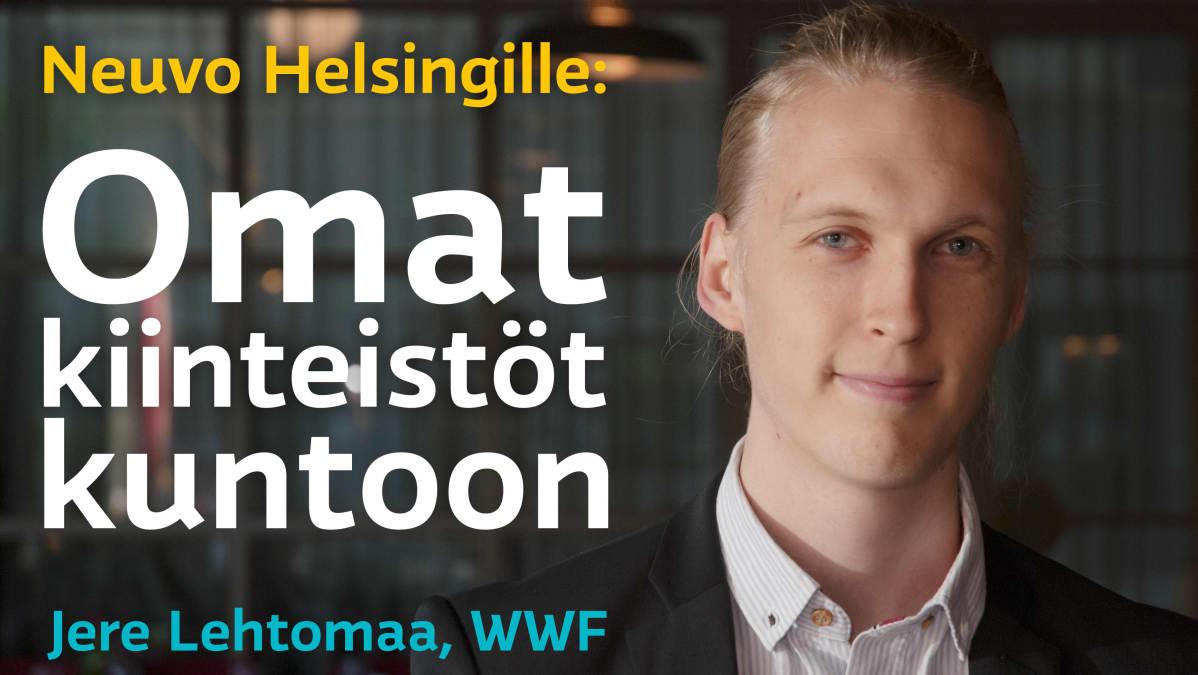 WWF:n Jere Lehtomaan neuvo Helsingille: Omat kiinteistöt kuntoon