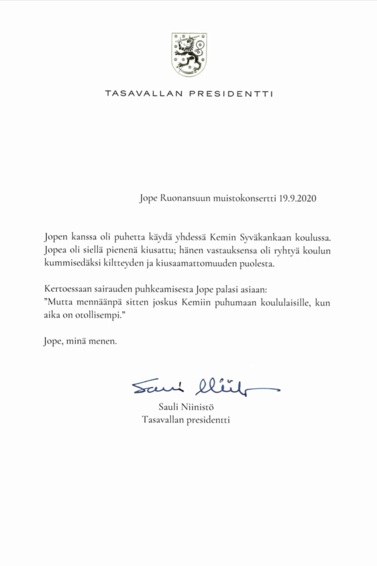 Tasavallan presidentti Sauli Niinistön kirje Jope Ruonansuun muistokonserttiin.
