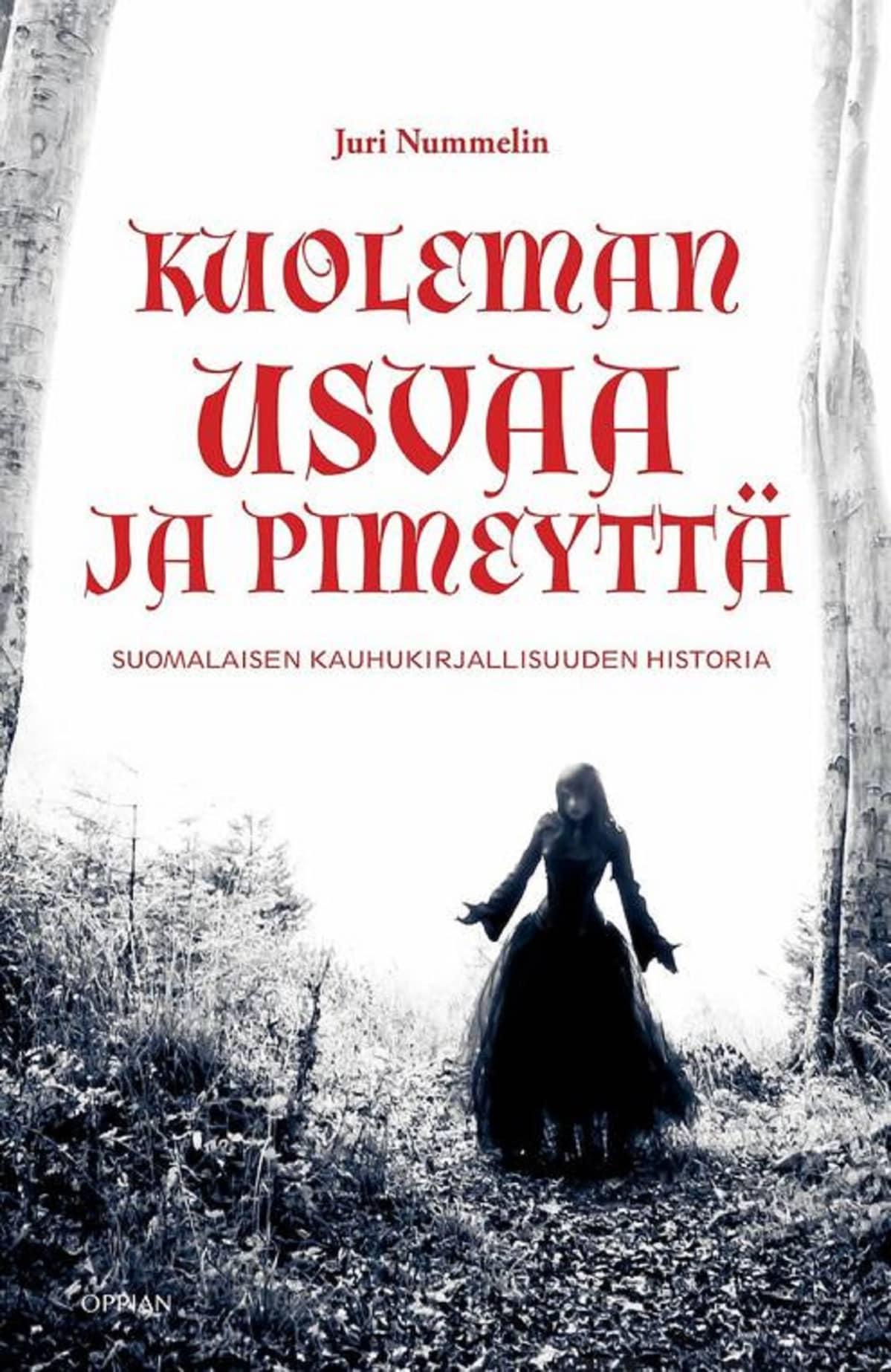 Kuoleman usvaa ja pimeyttä, kauhu, Juri Nummelin