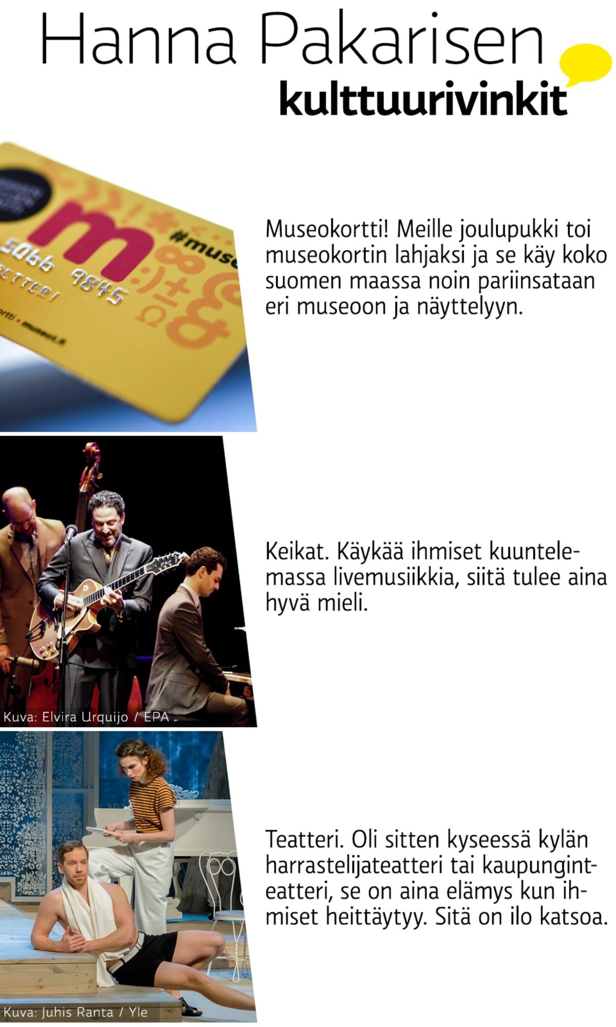 Hanna Pakarisen kulttuurivinkit.