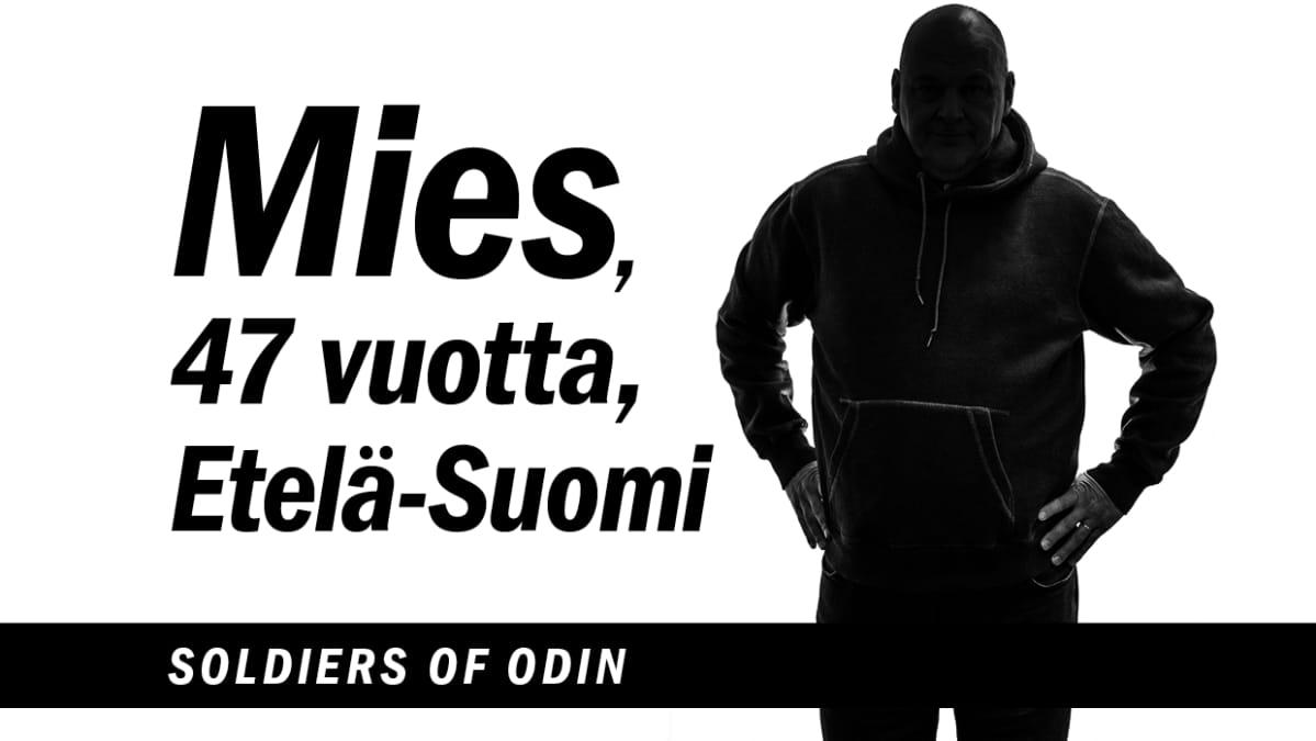 Mies, 47 vuotta, Etelä-Suomi, Soldiers of Odin.