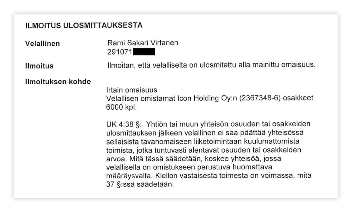 Ilmoitus ulosmittauksesta: Rami Virtaselta ulosmitattu omaisuus.