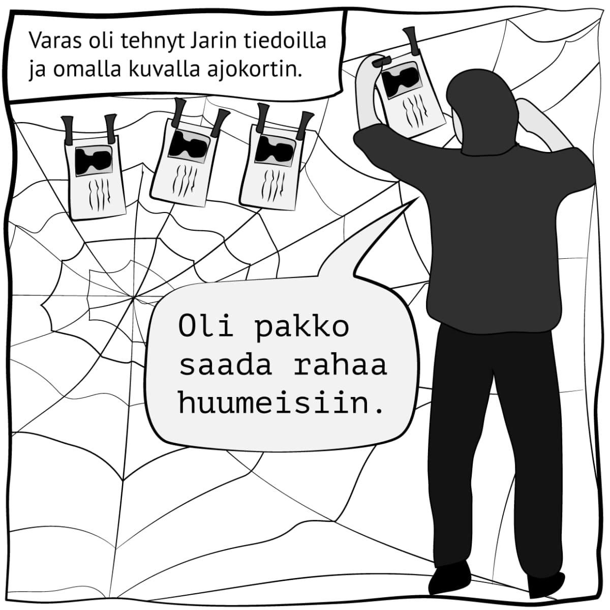 """Piirroskuva, jossa lukee: """"Varas oli tehnyt Jarin tiedoilla ja omalla kuvalla ajokortin"""". Kuva: Stina Tuominen / Yle"""