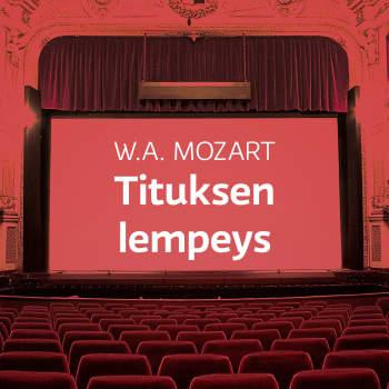 W.A. Mozartin ooppera Tituksen lempeys