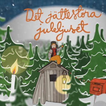 Det jättestora juleljuset: Lyssna: Förra julens kaos hos småfolket