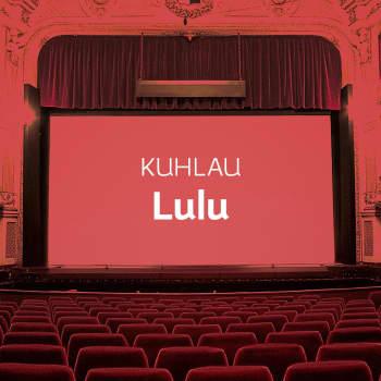 Kuhlaun ooppera Lulu