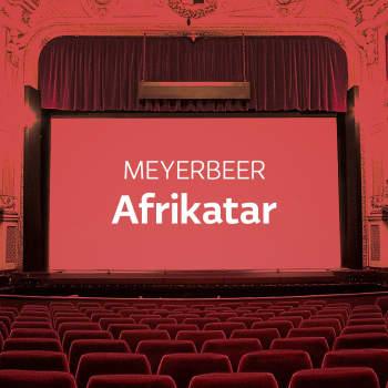 Meyerbeerin ooppera Afrikatar