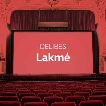 Delibesin ooppera Lakmé