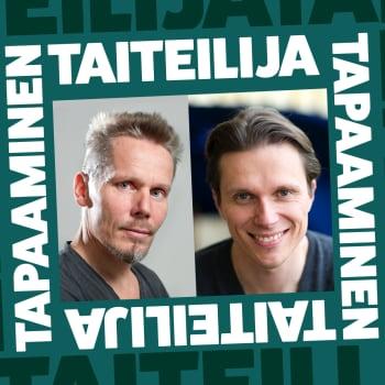Tanssitaiteilija Tero Saarinen ja oopperalaulaja Topi Lehtipuu syttyvät heittäytymisestä tuntemattomaan