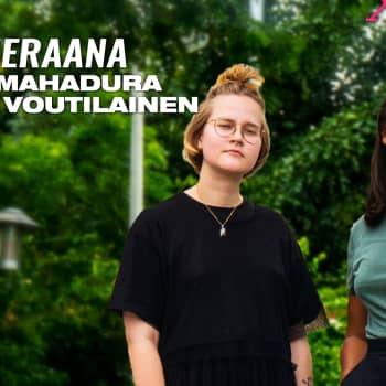 """Susani Mahadura ja Maiju Voutilainen vieraana: """"Me ei voida enää ummistaa meidän silmiä"""""""