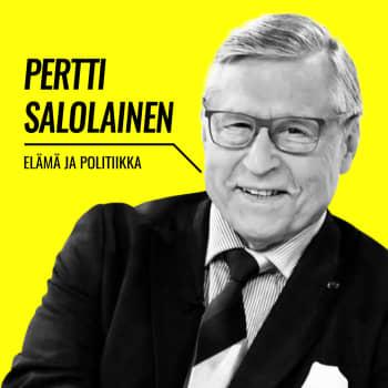 Elämä ja politiikka: Pertti Salolainen