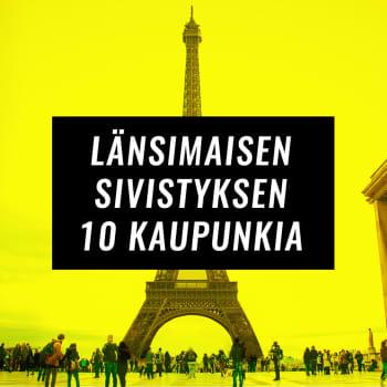 Länsimaisen sivistyksen 10 kaupunkia nyt Yle Areenassa