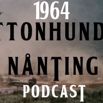 Nittonhundranånting: 1964 PODCAST