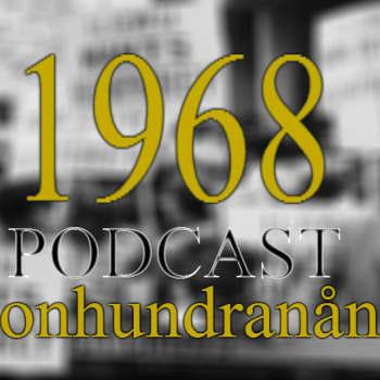 Nittonhundranånting: 1968 PODCAST