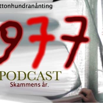 Nittonhundranånting: 1977 - Skammens år PODCAST