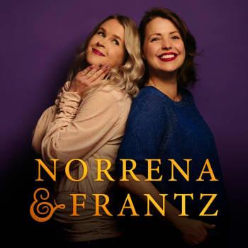 """Norrena & Frantz: """"Sex är kladdigt och trist men jag ställer upp ibland för husfridens skull"""""""