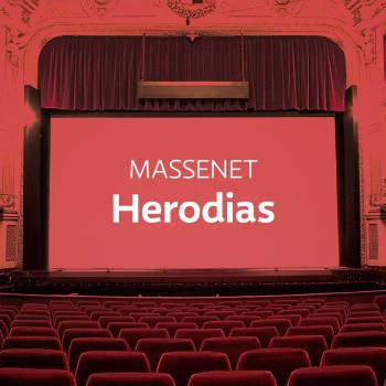 Massenet'n ooppera Herodias
