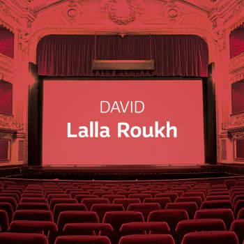 Davidin ooppera Lalla Roukh