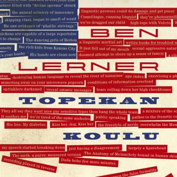 Ben Lernerin palkittu romaani Topekan koulu - Pienellä tavalla suuri amerikkalainen romaani