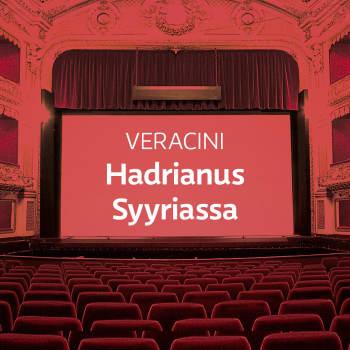 Veracinin ooppera Hadrianus Syyriassa