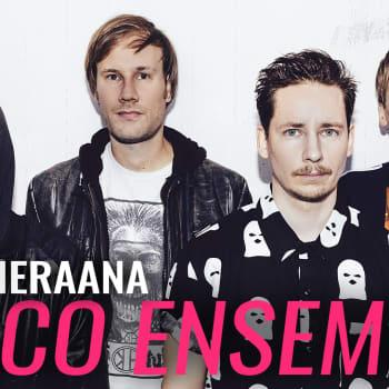 Disco Ensemble vieraana: Emme tajunneet olleemme niin iso osa ihmisten nuoruutta