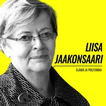 Elämä ja politiikka: Liisa Jaakonsaari