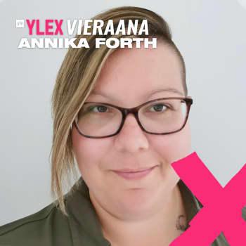 """Äidin masennuksen kanssa varttunut Annika Forth: """"Pohdin pitkään, miksi arki on mulle niin paljon haastavampaa kuin muille"""""""