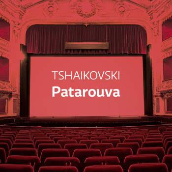 Tshaikovskin ooppera Patarouva