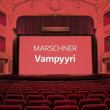 Marschnerin ooppera Vampyyri