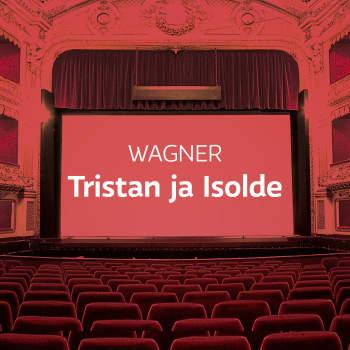 Wagnerin ooppera Tristan ja Isolde