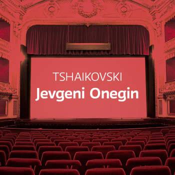 Tshaikovskin ooppera Jevgeni Onegin
