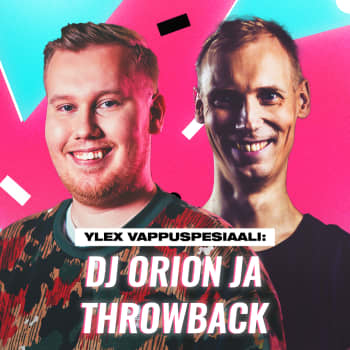 YleX Vappuspesiaali: DJ Orion ja Throwback
