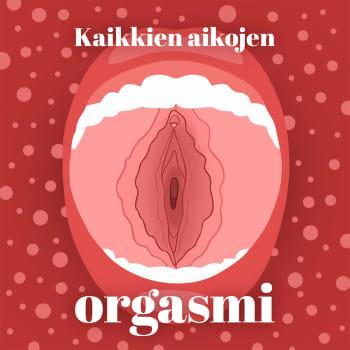 Kaikkien aikojen orgasmi