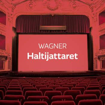 Wagnerin ooppera Haltijattaret