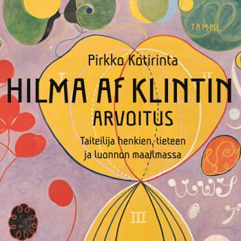 Esoteerisen taiteilijan Hilma af Klintin arvoitus ja uusi tuleminen somessa