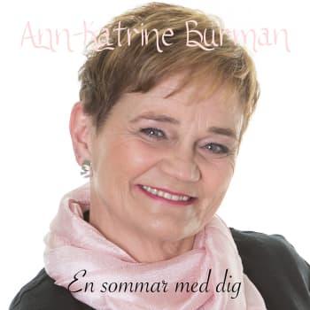 Sommarhit med Ann-Katrine Burman