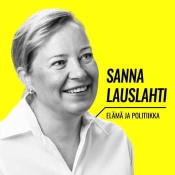 Elämä ja politiikka: Sanna Lauslahti