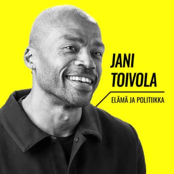 Elämä ja politiikka: Jani Toivola