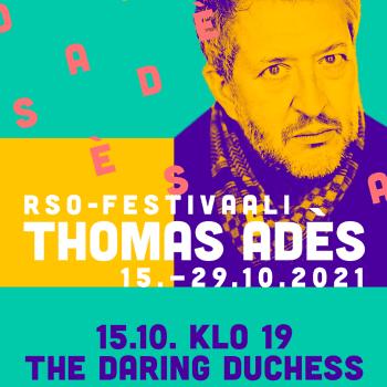 RSO-festivaali Thomas Adès: The Daring Duchess