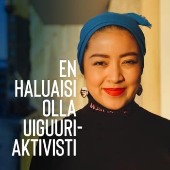 En haluaisi olla uiguuriaktivisti