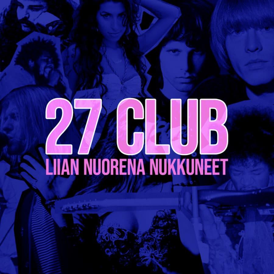 """""""27 Club"""" -liian nuorena nukkuneet"""