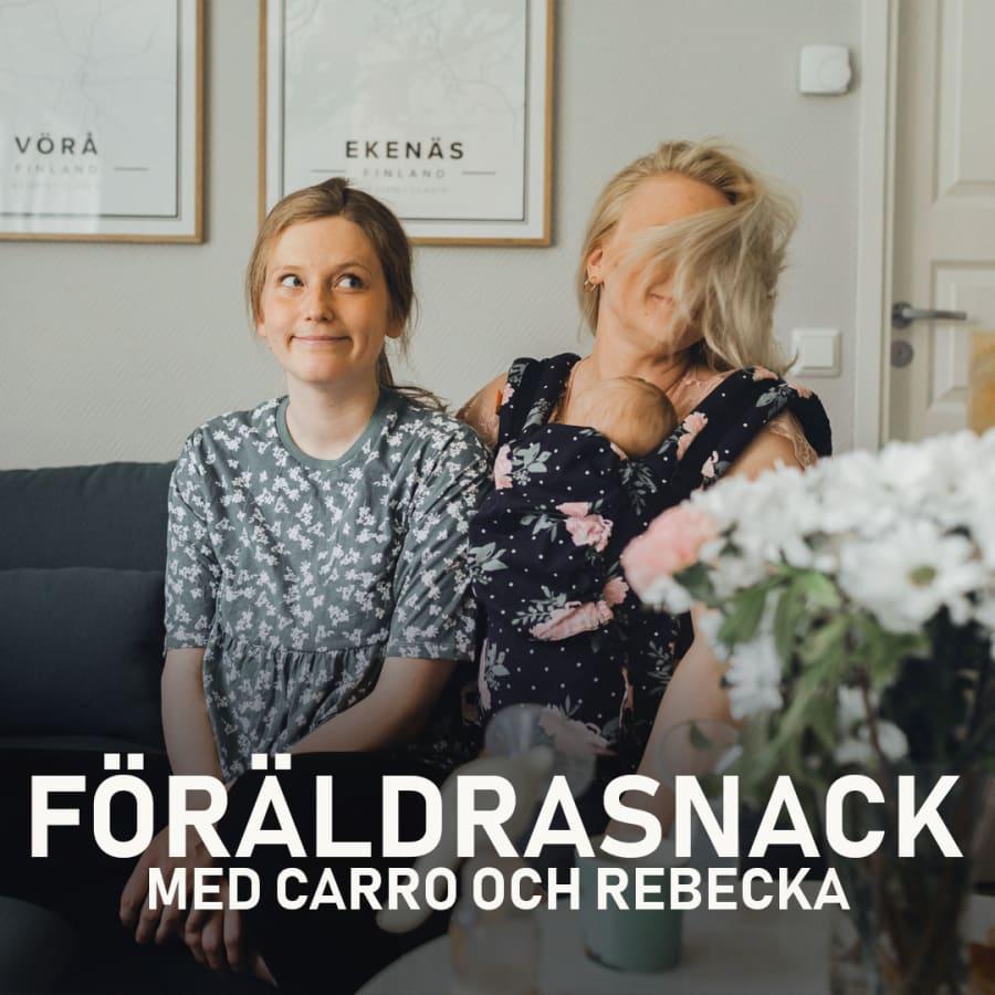 """Carro och Rebecka pratar ut om dåligt samvete som förälder: """"När vi hotar och skriker känner vi oss som sämst"""""""