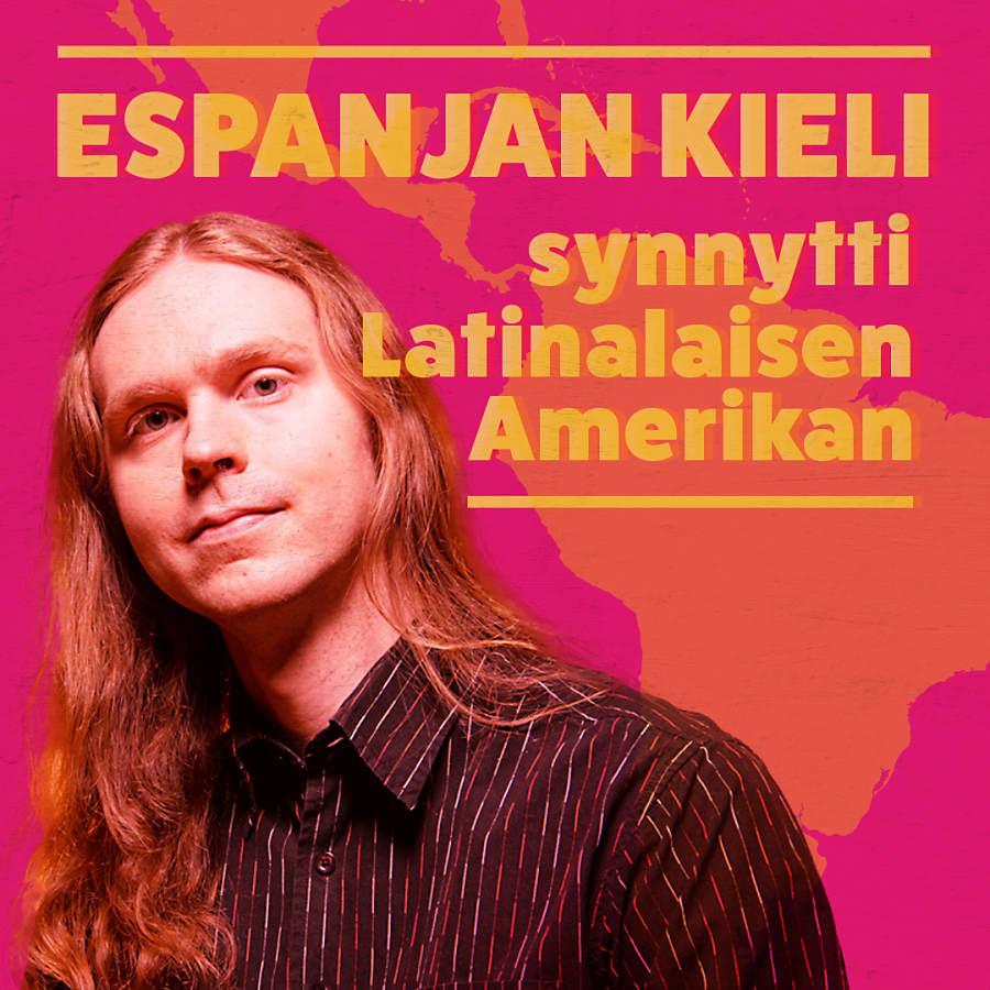 Espanjan kieli synnytti Latinalaisen Amerikan