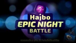 Hajbo Epic Night Battle 2016